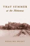 That Summer At The Mettawas cover
